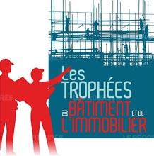Le Progrès - Trophées du bâtiment et de l'immobilier
