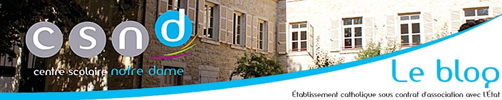 Centre Scolaire Notre-Dame | Le Blog